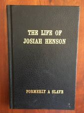 Life of Josiah Henson, Formerly a Slave, inspiration for Uncle Tom's Cabin Stowe