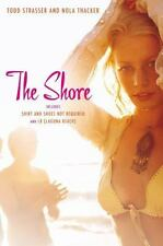 NEW - The Shore: Shirt and Shoes Not Required; LB (Laguna Beach)