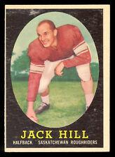 1958 TOPPS CFL FOOTBALL #62 JACK HILL EX+ SASKATCHEWAN ROUGHRIDERS UTAH STATE
