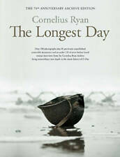 The Longest Day: The D-Day 70th Anniversary Collector's Edition, Cornelius Ryan,