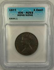 1877 Hong Kong Bronze 1 Cent Queen Victoria ICG AU-53 KM#4.1