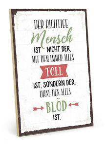 Holzschild mit Spruch - Der richtige Mensch - retro vintage shabby chic