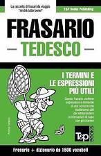Frasario Italiano-Tedesco e dizionario ridotto da 1500 vocaboli (Italian Edition