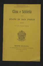 Brasile Emigrazione Clima e salubrità dello Stato di San Paolo N.R. Pestana