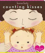 Counting Kisses: A Kiss & Read Book by Karen Katz (2003, Hardcover, Board)