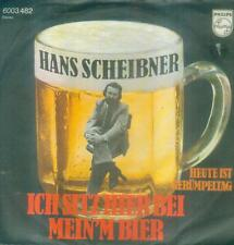 """7"""" Hans Scheibner/Ich Sitz Hier Bei Mein´m Bier"""