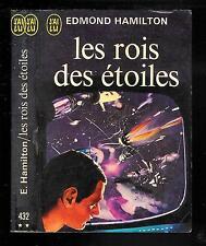 """Edmond Hamilton : Les rois des étoiles - N° 432 """" Editions J'ai Lu SF """""""