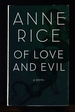 The Songs of the Seraphim: Of Love & Evil by Anne Rice (2010, HC), Signed 1st