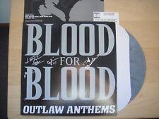 BLOOD FOR BLOOD outlaw anthem LP Record GREY Vinyl signed autographed  LTD 800