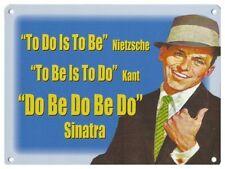 Frank Sinatra no se hacen ser do-Kant Nietzsche-Metal Placa Señal de 1099 Cueva de hombre