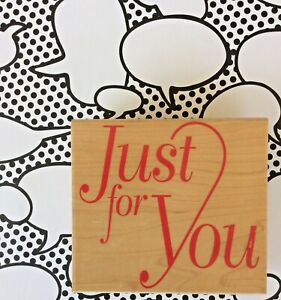 Just For You Phrase Wood Mount Rubber Stamp Birthday Christmas Presents Tags LRG