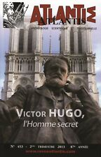 Revue Atlantis N°453 - Victor Hugo, l'Homme secret