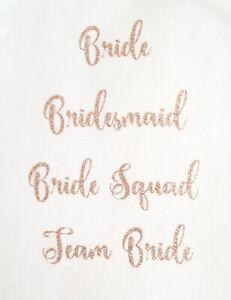 wedding iron on tshirt transfer bride bridesmaid hen party ROSE GOLD glitter DIY