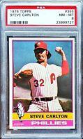 STEVE CARLTON 1976 Topps #355 PSA 8 NM-MT Philadelphia Phillies HOF