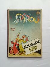 BD - Almanach 1947 Spirou et Fantasio / EO 1946 / FRANQUIN DUPUIS