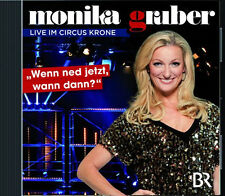 2 CDs * MONIKA GRUBER - Wenn ned jetzt wann dann ? Live Circus Krone # NEU OVP %