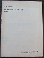 BRETON JEANle festin d'argileCahiers de Rochefort, 1954, in 8, br.,  fascicule