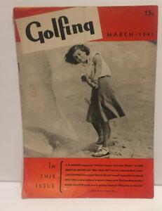 Vintage GOLFing Magazine March 1941 Golf Memorabilia Vol 9 No 1