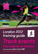 London 2012 Training Guide Athletics - Track Events, Brewer 9781847326980 New+-