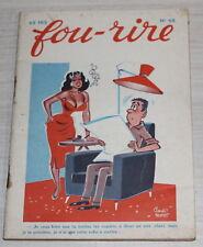 FOU-RIRE n°68 de 1957 - PEYNET - PICHARD - OZIOULS - COURTOIS - BERNIE...
