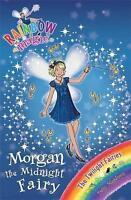 Morgan the Midnight Fairy (Rainbow Magic) by Daisy Meadows, Acceptable Used Book