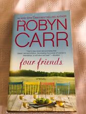 Four Friends by Robyn Carr (2014, Paperback)