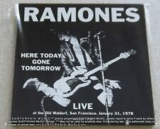 RAMONES Here Today Gone Tomorrow Live At The Old Waldorf, San Francisco 1978 CD