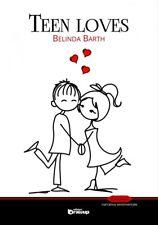 Teen loves - [Edizioni DrawUp]