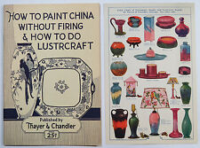Thayer and Chandler How to Paint China Lustrcraft Booklet 1925 Illustrated