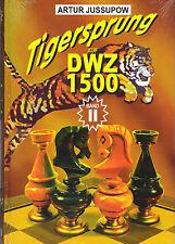Jussupow: Tigersprung auf DWZ 1500 Band 2 - Schach / NEU !