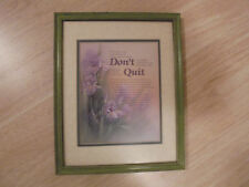 "Beautiful Home Interior Picture  ""Dont Quit"" Green Brushed Frame 15x12"