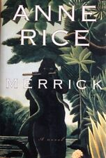 MERRICK ~ ANNE RICE ~ HARD COVER WITH DUST JACKET ~ BRAND NEW