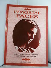 Immortal Faces - Julia Margaret Cameron on the Isle of Wight - Brian Hinton 2001