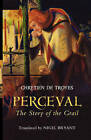 NEW Perceval: The Story of the Grail (Arthurian Studies) by Chretien de Troyes