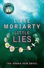 LITTLE LIES BY LIANE MORIARTY - HARDBACK BOOK