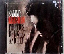 SAMMY KERSHAW - POLITICS RELIGION AND HER - MERCURY CD - STILL SEALED