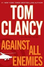 Against All Enemies by Tom Clancy and Peter Telep (2011, Hardcover)
