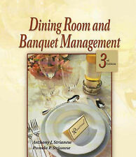 NEW Dining Room & Banquet Management, 3E by Anthony J. Strianese