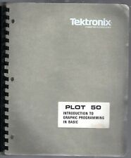 Tektronix Plot 50 Introduction to Graphic Programming in Basic