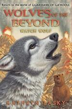 Wolves of the Beyond #3: Watch Wolf Lasky, Kathryn Hardcover Book New
