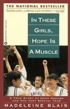 In These Girls, Hope is a Muscle-True Story by Madeleine Blais=Basketball-NEW!!!
