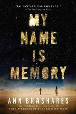 My Name is Memory by Ann Brashares (Paperback)