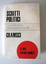 """SCRITTI POLITICI .GRAMSCI - P. SPRIANO  1° EDIZ. 1973 """"LE IDEE""""  EDITORI RIUNITI"""