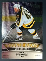 2006-07 Black Diamond Rookie Gems Yan Stastny