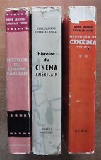 HISTOIRE DU CINEMA 3 T. - AMERICAIN - PARLANT - 1895-1929 - R. JEANNE - C. FORD