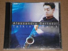 ALESSANDRO BERTOZZI - TALKIN' BACK - CD