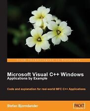 Microsoft Visual C++ Windows Applications by Example: Code and explanation for r