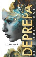 Deprepa - Larissa Braun -  9783750412842