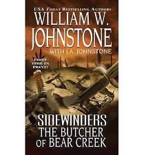 Sidewinders:The Butcher of Bear Creek, William Johnstone, W., Very Good Book