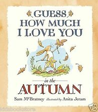 Preschool Story Book - GUESS HOW MUCH I LOVE YOU IN THE AUTUMN - NEW